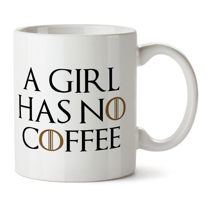 "Кружка белая ""A girl has no coffee"""