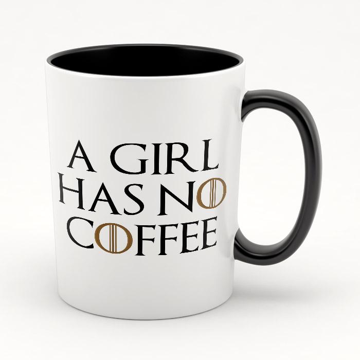 """Кружка черная внутри """"A girl has no coffee"""""""
