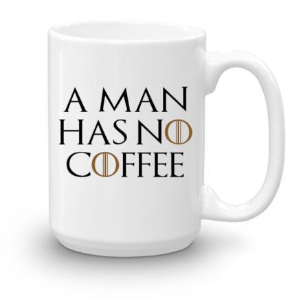 """Кружка увеличенной емкости """"A man has no coffee"""""""
