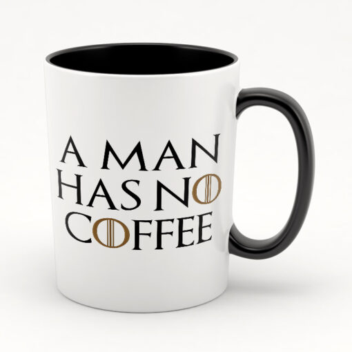 """Кружка черная внутри """"A man has no coffee"""""""