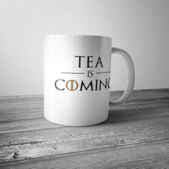 "Кружка ""Tea is coming"""